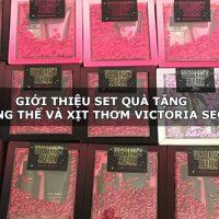 Giới thiệu set quà tặng dưỡng thể và xịt thơm Victoria Secret-1