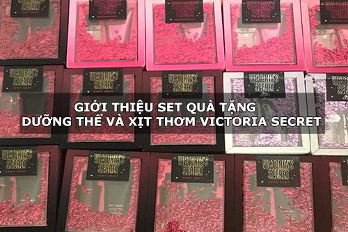 Giới thiệu set quà tặng dưỡng thể và xịt thơm Victoria Secret